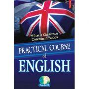 Practical Course of English - Constantin Paidos, Mihaela Chilarescu