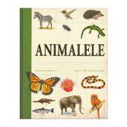 Animalele. Encilopedie Pentru Copii (peste 1000 De Ilustratii)