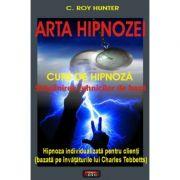 Arta hipnozei - C. Roy Hunter