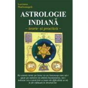 Astrologie indiana. Teorie si practica - Luciana Marinangeli