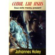 Codul lui Iisus - Johannes Holey