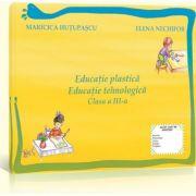 Educatie plastica si educatie tehnologica clasa a III-a (Maricica Hutupascu)