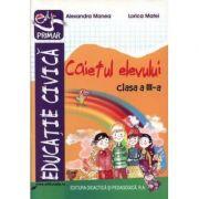 Educatie civica clasa a III-a - caietul elevului (Dumitru Radu) imagine librariadelfin.ro