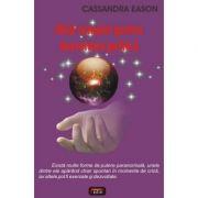 Ghid complet pentru dezvoltare psihica - Cassandra Eason