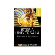 Imagine Istoria Universala: Vol - I - Preistoria Si Antichitatea (laura-florina