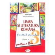 Limba si Literatura Romana clasa a III-a. Caietul elevului partea a II-a (Tudor Pitila)