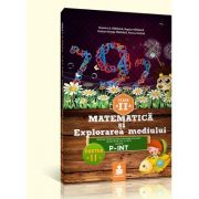 Matematica si explorarea mediului - auxiliar clasa a II-a Sem. II (varianta C, P-INT 2015) - Florin Paraiala imagine librariadelfin.ro
