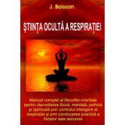 Stiinta oculta a respiratie - J. Boisson