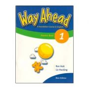 Way Ahead 1 - Grammar Practice Book (Caiet de gramatica engleza pentru clasa III-a) - Ron Holt imagine librariadelfin.ro
