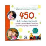 450 de jocuri educationale. Repere fundamentale in invatare si dezvoltarea timpurie a copilului - Viorica Preda, Filofteia Grama