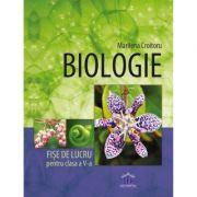 Biologie. Fise de lucru pentru clasa a V-a - Marilena Croitoru imagine librariadelfin.ro