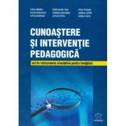 Imagine Cunoastere Si Interventie Pedagogica - Set De Instrumente Orientative