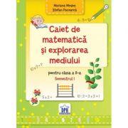 Caiet de matematica si explorarea mediului. Clasa a II-a semestrul 1 - Mariana Mogos imagine librariadelfin.ro