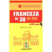Franceza in 30 de zile & CD audio (Micheline Funke)