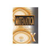 Matematica manual pentru clasa a X-a, trunchi comun + curriculum diferentiat - Marius Burtea, Georgeta Burtea imagine librariadelfin.ro