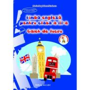 Limba engleza pentru clasa a III -a. Caiet de lucru imagine librariadelfin.ro