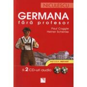 Germana fara profesor & 2 CD-uri audio. Metoda instant (Paul Coggle)