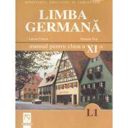 Limba germana L1. Manual pentru clasa a XI-a - Larisa Cercel imagine librariadelfin.ro