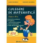 Culegere de matematica - Clasa a III-a (Liliana Diaconescu) imagine librariadelfin.ro