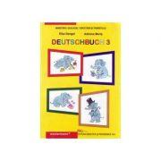 DEUTSCHBUCH 3 Manual de limba germana pentru clasa a III-a. Liimba materna - Elke Dengel imagine librariadelfin.ro