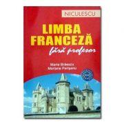 Limba franceza fara profesor (A1-A2) - Maria Braescu