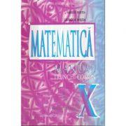 Manual pentru clasa a X-a. Matematica Trunchi comun - Marius Burtea imagine librariadelfin.ro