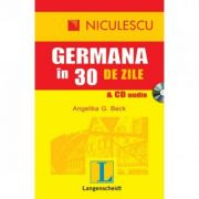 Germana in 30 de zile & CD audio (Angelika G. Beck)