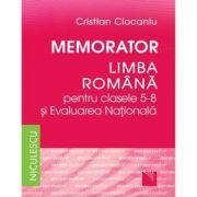 Memorator Limba romana - clasele 5-8 si Evaluarea Naţionala imagine librariadelfin.ro