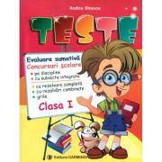 TESTE. Evaluare sumativa. Concursuri scolare - Clasa a I-a (Rodica Dinescu)