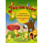 JOC-IN-CIOC. Comunicare in limba romana, clasa pregatitoare si clasa I. Fise de jocuri pentru elevi - Stela Gurzau