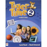 Tiger Time level 2 Student s Book. Manualul elevului. With access code to extra material in Students Resource Centre - Mark Ormerod