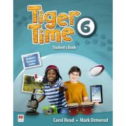 Tiger Time level 6 Student s Book. Manualul elevului. With access code to extra material in Student s Resource Centre - Mark Ormerod imagine librariadelfin.ro