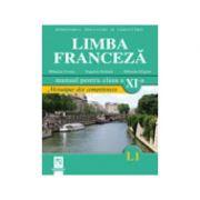 Limba franceza L1. Manual pentru clasa a XI-a. Mosaique des competences - Eugenia Stratula imagine librariadelfin.ro