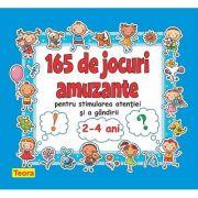 165 de jocuri amuzante pentru stimularea atentiei si a gandirii - Diana Rotaru