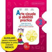 Arte vizuale și abilități practice - caiet de lucru pentru clasa a II-a imagine librariadelfin.ro