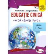 Educatie civica. Caietul elevului pentru clasa a IV-a - Dumitra Radu imagine librariadelfin.ro