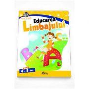 Educarea limbajului nivelul 4-5 ani. Colectia Vreau sa stiu! imagine librariadelfin.ro