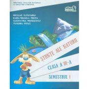 Stiinte ale naturii. Manual pentru clasa a III-a, semestrul I. Contine CD - Cleopatra Mihailescu imagine librariadelfin.ro