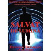Salvat de lumina - Dannion Brinkley, Paul Perry