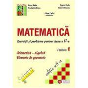 Matematica. Exercitii si probleme pentru clasa a V-a, partea I - Dana Radu, Viorel Dinescu, Nadia Barbieru, Eugen Radu imagine librariadelfin.ro