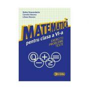 Matematica pentru clasa a VI-a: exercitii, probleme, teste - Stefan Smarandache