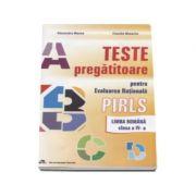 Teste pregatitoare pentru evaluarea nationala PIRLS. Limba Romana clasa a IV-a - Alexandra Manea imagine librariadelfin.ro