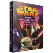 STAR WARS - Yoda: rendez-vous intunecat (seria Razboiul Clonelor) - Sean Stewart