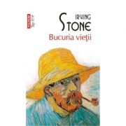 Bucuria vietii - Irving Stone imagine librariadelfin.ro