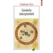 Limitele interpretarii. Editia 2016 - Umberto Eco