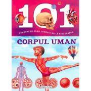 101 lucruri pe care trebuie sa le stii despre corpul uman imagine librariadelfin.ro