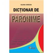 Dictionar de paronime (Cracea Elena)