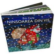 Ninsoarea din vis - Eric Carle imagine librariadelfin.ro