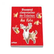 Detectivii Aerieni 2. Dosarul clopoteilor de Craciun. Paperback - Ana Rotea imagine librariadelfin.ro