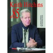 Keith Hitchins at 85